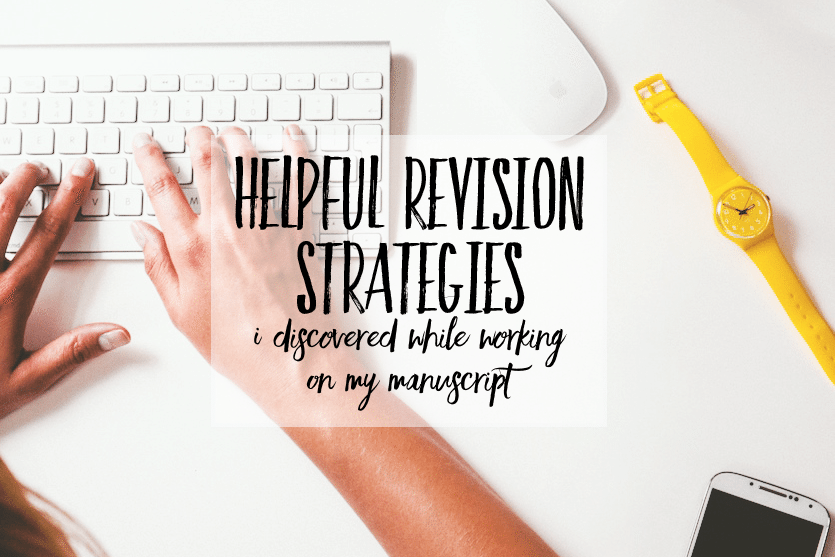 Helpful-Revision-Strategies-I-Discovered-While-Working-On-My-Manuscript